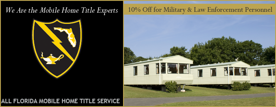 All Florida Mobile Home Title Service Banner